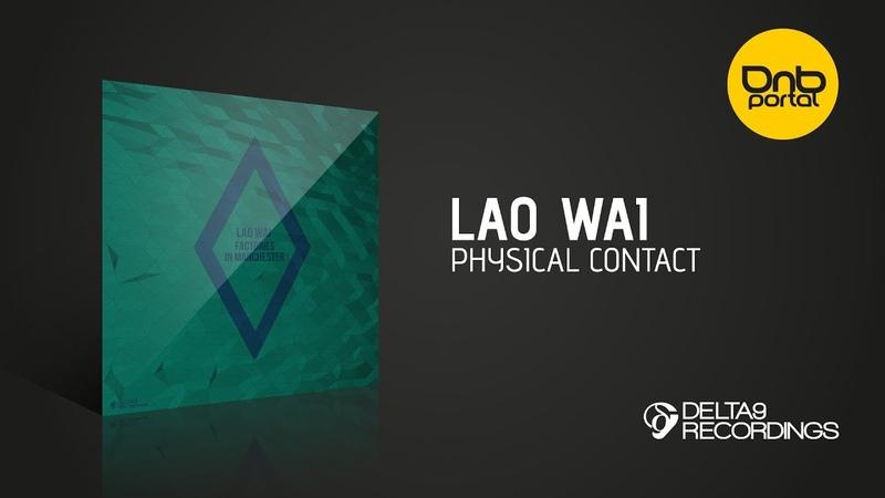 Lao Wai - Physical Contact [Delta9 Recordings]