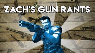 Zach's Gun Rants Compilation