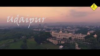 City of Lakes Udaipur  | rajasthan | drone | Aerial Video in 4K