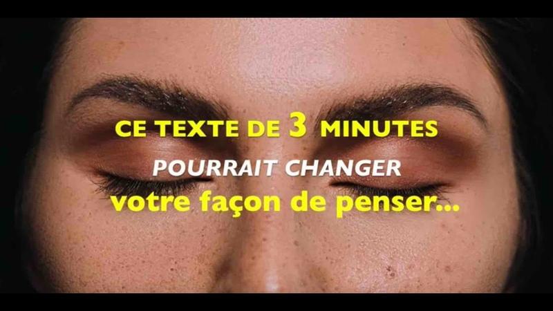 Ce texte de 3 minutes pourrait changer votre façon de penser