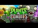 Plants vs. Zombies — Game of the Year Edition -Растения против Зомби 3