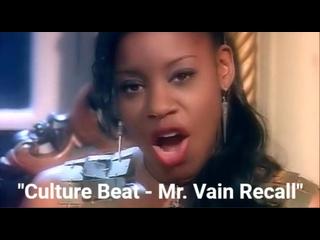 Culture Beat - Mr. Vain Recall (live at club rotation 30 05 03) 'HD от .