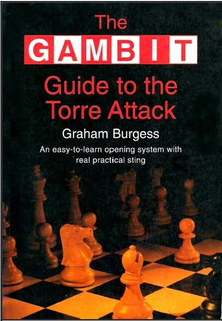 Graham Burgess_The Gambit Guide To The Torre Attack PDF D8i8qZ6bEng
