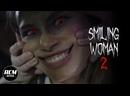 Улыбающаяся женщина 2/ Smiling Woman 2 2021, ужасы, короткий метр