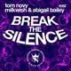 Tom Novy, Milkwish, Abigail Bailey - Break the Silence (Jean Bacarreza Remix)