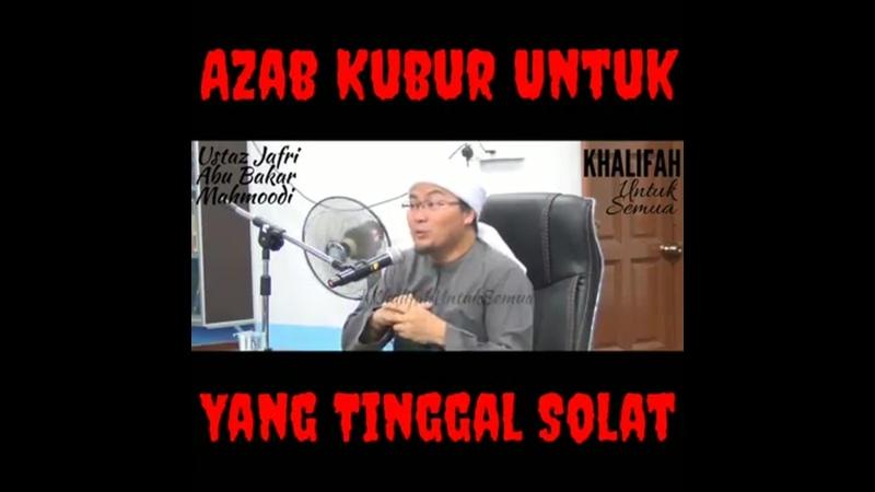 Ustaz Jafri Azab kubur untuk orang yang tinggalkan solat