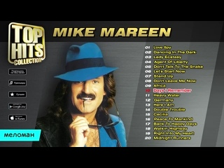 ☭ Mike Mareen ☭ Top Hits Collection ☭ Golden Memories ☭ The Greatest Hits ☭