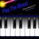 Michael Droste - Play the Blues! Disco Blues in C (For Piano, Keys, Organ, Synth, And Keyboard Players)