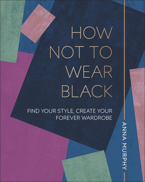 How Not to Wear Black - AnnaMurphy