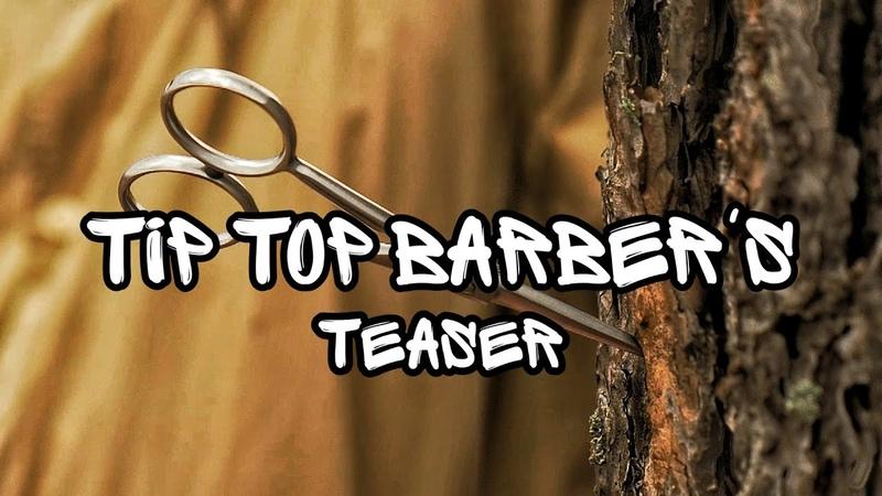Tip Top Barber's teaser