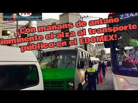 ¡Con mañas de antaño inminente el alza al transporte público en el EDOMEX!.