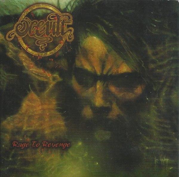 Occult - Rage To Revenge