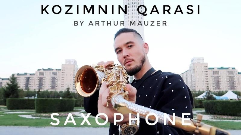 Kozimnin Qarasi Arthur Mauzer Sax Saxophone Version 2019