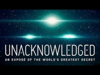 Unacknowledged 2017 Dr. Steven Greer documentary about aliens and secrets of the USA