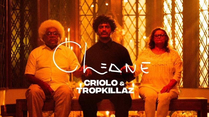 CRIOLO Tropkillaz CLEANE