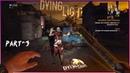Part №3 Dying Light Предательство во благо Новые знакомые прохождение На харде Уничтожаем зомби