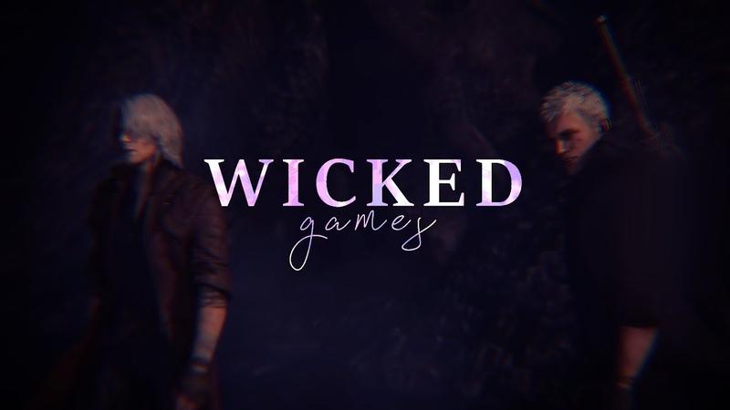 Dante x Nero - Wicked Games