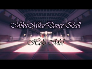 [MMDxMME] Morning Musume - Help Me! [RUSMMDC]