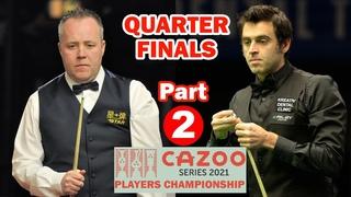 Ronnie O'Sullivan v John Higgins - players championship snooker 2021 - Quarter-finals   Part 2
