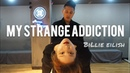 My strange addiction by Billie Eilish (Dance Choreography) | Jade and Comma