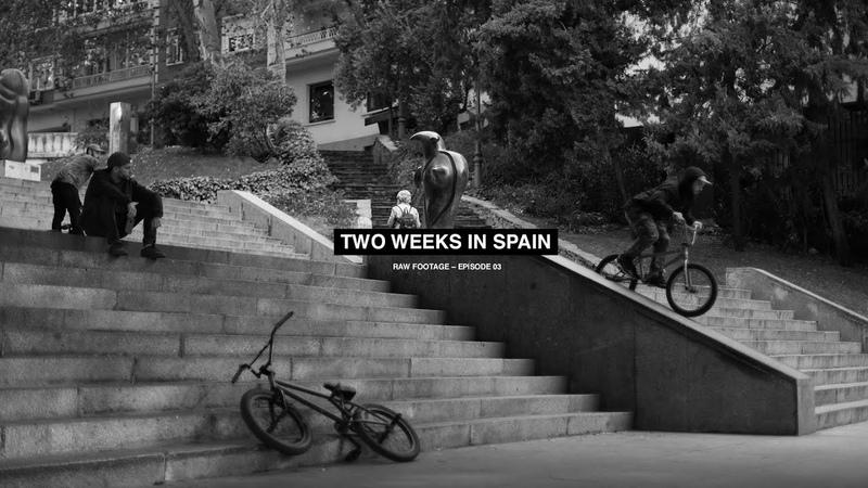 BMX Two weeks in Spain Raw footage 03