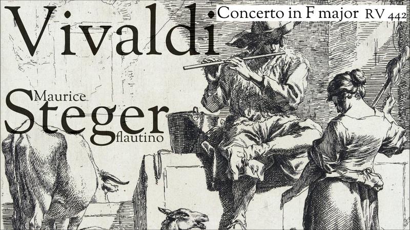 Vivaldi - Concerto in F major - Maurice Steger - flautino