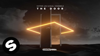 Victor Lou, Dual Channels - The Door (Official Audio)