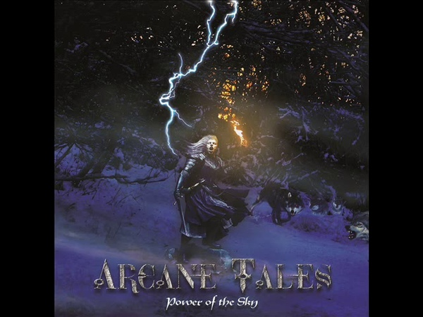 ARCANE TALES Power Of The Sky Full album 2019