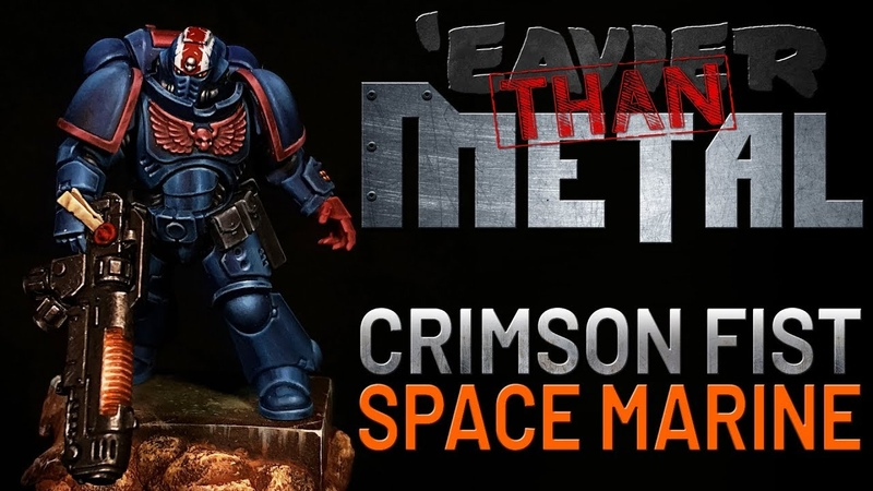 'Eavier than Metal How to paint a Crimson Fist Space Marine