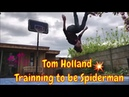 Spiderman Tom Holland Incredible workout compilation Training to be a hero -Spiderman
