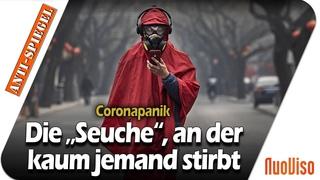 """Corona-Panik: Die """"Seuche"""", an der kaum jemand stirbt"""