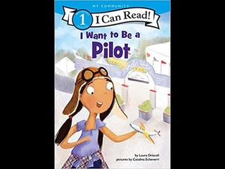 I Want to Be a Pilot:I Can Read