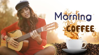 Happy Morning Cafe Music ☕ Beautiful Spanish Guitar Music For Work / Study / Wake up / Stress Relief