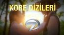 Yeni Kore Dizileri Çok Yakında Kanal 7 de